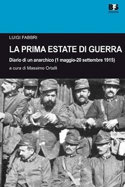 La prima estate di guerra. Diario di un anarchico (1 maggio-20 settembre 1915)