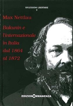 Bakunin e l'internazionale in Italia dal 1864 al 1872