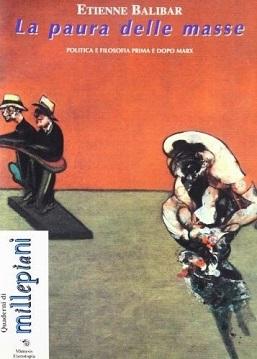 La paura delle masse: politica e filosofia prima e dopo Marx