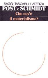 Che cos'è il materialismo?