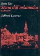 Storia dell'urbanistica. L'Ottocento (Vol 1)