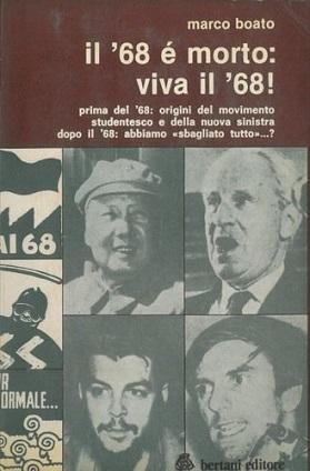 Il '68 E' Morto: Viva Il '68