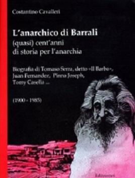 L'anarchico di Barrali