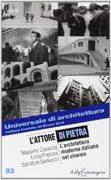 L'attore di pietra. L'architettura moderna italiana nel cinema