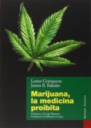 Marijuana, la medicina proibita