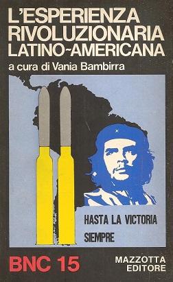 l'esperienza rivoluzionaria latino-americana