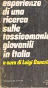 Esperienze di una ricerca sulle tossicomanie giovanili in italia