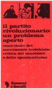 il partito rivoluzionario: un problema aperto