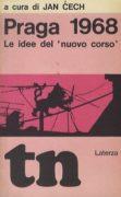 """Praga 1968. Le idee del """"nuovo corso"""""""