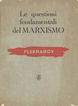 Le questioni fondamentali del Marxismo