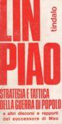 Strategia e tattica della guerra di popolo e altri discorsi e rapporti del successore di Mao