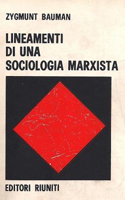 Lineamenti di una sociologia marxista