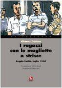 i ragazzi con le magliette a strisce. Reggio Emilia, luglio 1960