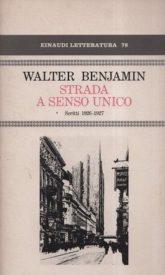 STRADA A SENSO UNICO. SCRITTI 1926-1927.
