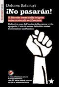 No pasaran! Il libretto rosso delle brigate internazionali antifasciste -