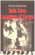 Percorsi di liberazione dalla Selva Lacandona all'Europa: itinerari, documenti, testimonianze dal secondo Incontro Intercontinentale per l'umanita' e contro il neoliberismo di madrid