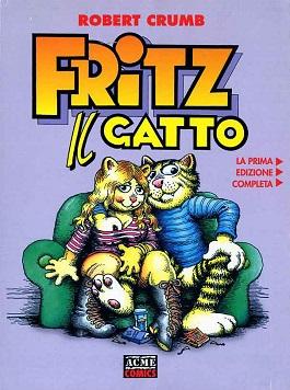 Fritz il Gatto. La prima edizione completa