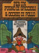 PER UN PUGNO DI SPICCIOLI & OCCHIO DI POLLO. DUE WESTERN ALL'ITALIANA DI JACOVITTI