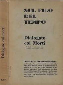 Sul filo del tempo. Dialogo coi morti. Il XX Congresso del Partito Comunista Russo