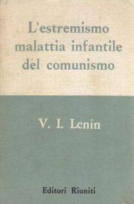 L' Estremismo malattia infantile del comunismo