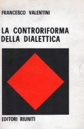 la controriforma della dialettica